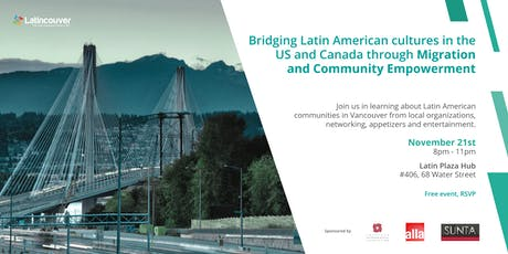 Bridging Latin Cultures in the US and Canada through Migration and Community Empowerment in Vancouver tickets