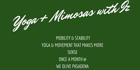 Preparing for the Seasons Pt2: Move Your Body: Yoga + Mimosas with Iz tickets