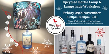 Upcycled Bottle Lamp and Lampshade Workshop - Fri 29th Nov 6.30pm-8.30pm tickets