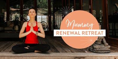 Mummy Renewal Retreat