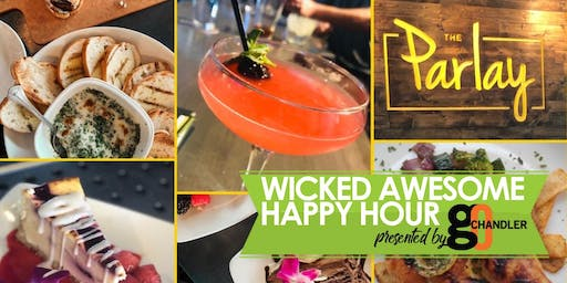 Wicked Awesome Happy Hour The Parlay