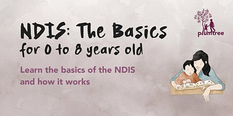 NDIS: The Basics (for 0 to 8 years old) tickets