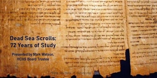 Dead Sea Scrolls: 72 Years of Study