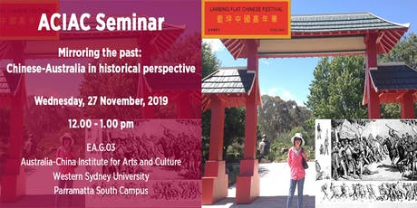 Seminar: Mirroring the Past: Chinese-Australia in Historical Perspective tickets