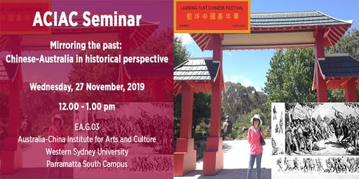 Seminar: Mirroring the Past: Chinese-Australia in Historical Perspective