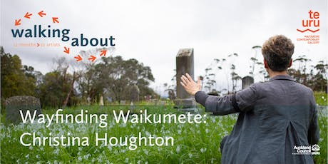 Walking about: Christina Houghton, Wayfinding Waikumete tickets