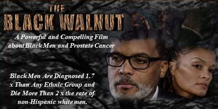 """THE BLACK WALNUT"" Film Fundraising Event 12-07-2019 2 p.m. Screening"