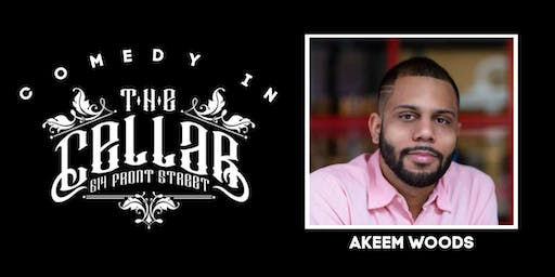 Comedy in The Cellar - Akeem Woods