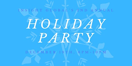 Insight Global's 2nd Annual Holiday Party tickets