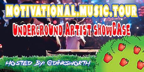 Motivational Music Tour Underground Artist Showcase tickets
