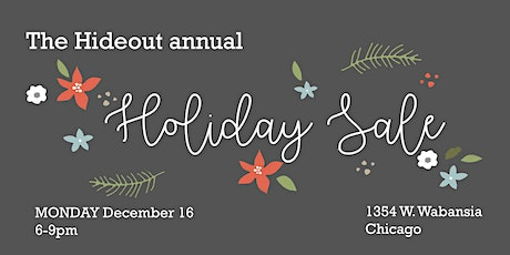 Hideout Annual Holiday Sale tickets