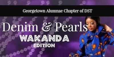 Denim & Pearls: Wakanda Edition