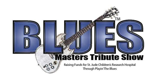 Blues Masters Tribute - Raising Funds for St. Jude
