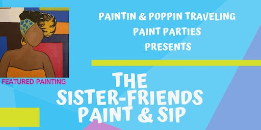 The Sister-Friends Paint & Sip