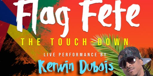 Flag Fete with Kerwin Du Bois