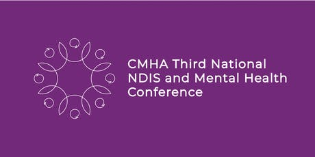 CMHA - Third National NDIS and Mental Health Conference tickets
