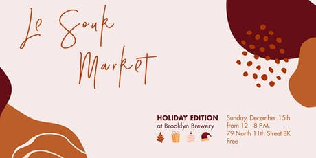 Le Souk Holiday Market tickets
