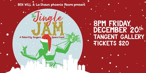 Ben Will & La Shaun phoenix Moore present: The Jingle Jam