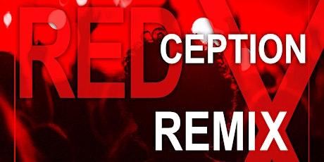 REDCeption Remix tickets