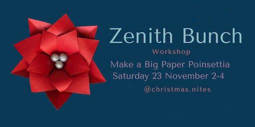Zenith Bunch Poinsettia Workshop