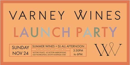 VARNEY WINES LAUNCH