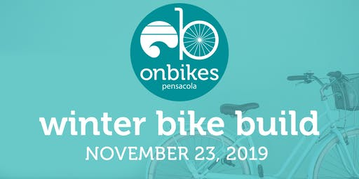 onbikes Pensacola Winter 2019 Bike Build Presented by LeaP 2020 Class