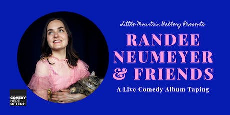 A Live Comedy Album Taping with Randee Neumeyer & Friends tickets