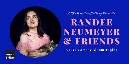 A Live Comedy Album Taping with Randee Neumeyer & Friends