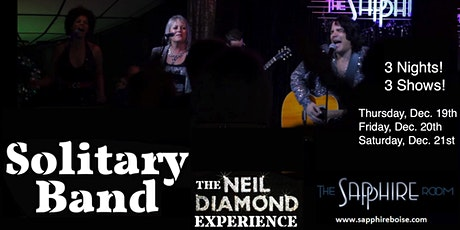 Solitary Band: The Neil Diamond Experience (12/19/19) tickets