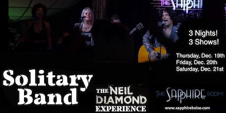 Solitary Band: The Neil Diamond Experience (12/20/19) tickets