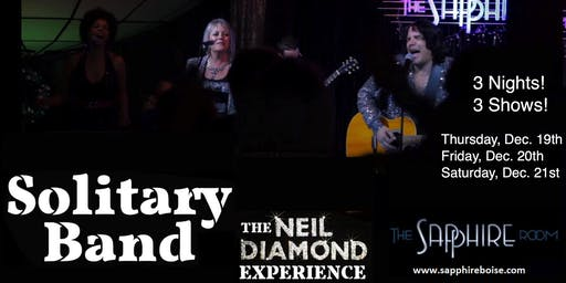 Solitary Band: The Neil Diamond Experience (12/20/19)