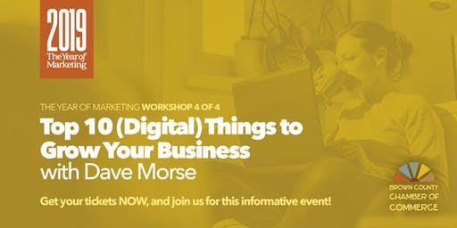 Top 10 (Digital) Things to Grow Your Business with Dave Morse