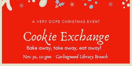 A Very Dope Cookie Exchange tickets