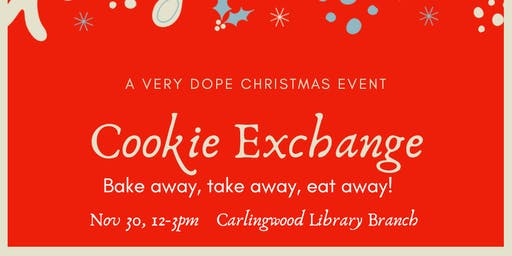 A Very Dope Cookie Exchange