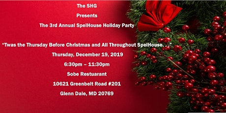 Twas the Thursday before Christmas and All Throughout Spelhouse tickets