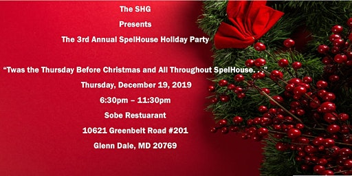 Twas the Thursday before Christmas and All Throughout Spelhouse