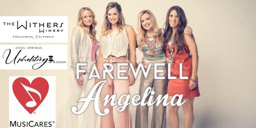 A Night w/ Farewell Angelina & The Withers Winery