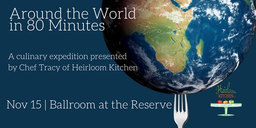Around the World in 80 Minutes Dinner