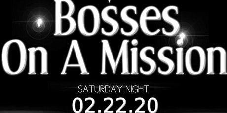 Bosses on a Mission by Chandler's Elegant Events  tickets