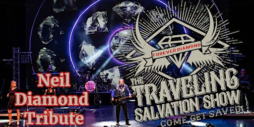 Traveling Salvation Show: Neil Diamond Tribute