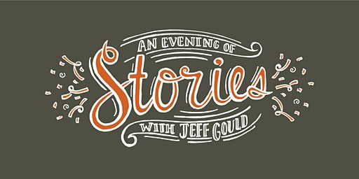 An Evening of Stories with Jeff Gould