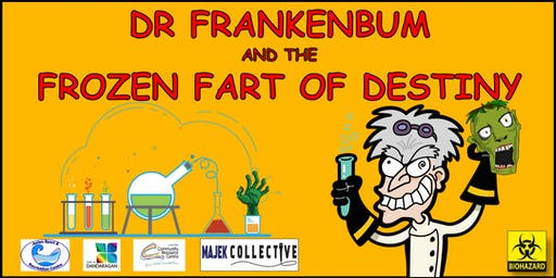 Dr Frankenbum and the Frozen Fart of Destiny