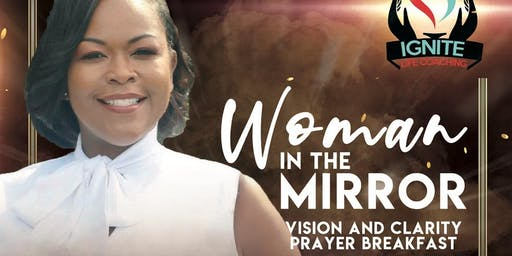 Woman In The Mirror Vision & Clarity Prayer Breakfast