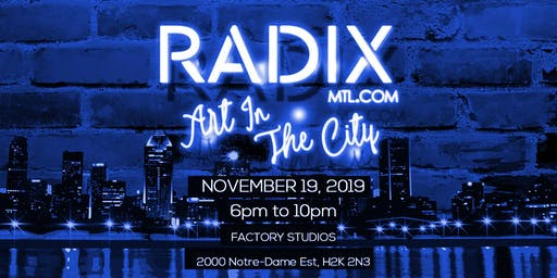 RADIX MTL: ART IN THE CITY