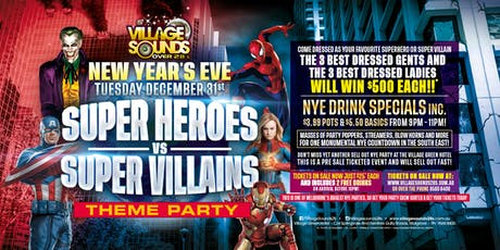 Super Heroes v Super Villains NYE Party at Village Sounds! tickets