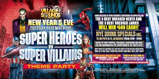 Super Heroes v Super Villains NYE Party at Village Sounds!