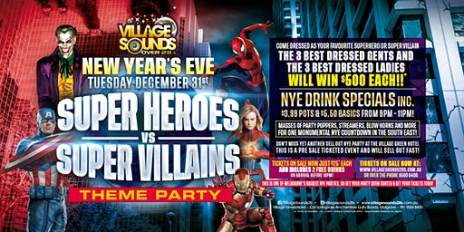 Super Heroes v Super Villains NYE Party at Village Sounds!