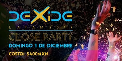 DEXIDE LATAM - Closing Party
