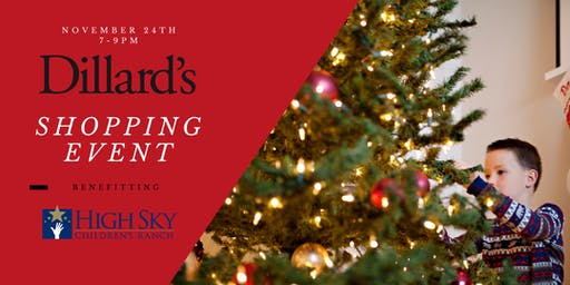 Dillard's Shopping Event Benefitting High Sky Children's Ranch