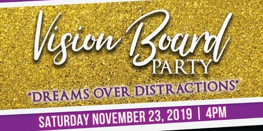 Vision Board Party - Dreams over Distractions